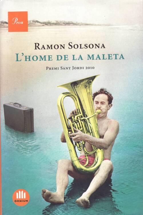 Literatura contemporánea en catalán - Página 4 SOLSONA%2C_RAMON_2011_L%27HOME_DE_LA_MALETA
